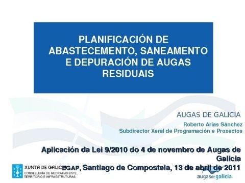 Presentación, Roberto Arias Sánchez. - Xornada sobre a Lei 9/2010, do 4 de novembro, de Augas de Galicia